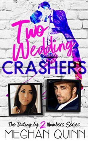Two Wedding Crashers by Meghan Quinn