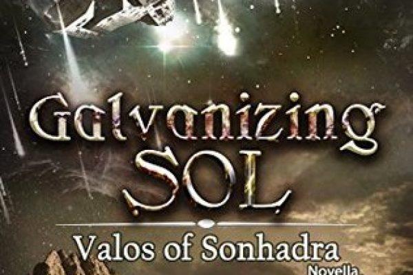 Galvanizing Sol by Amanda Milo and Poppy Rhys