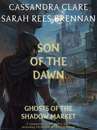 Son of the Dawn by Cassandra Clare