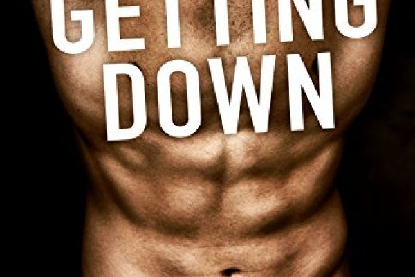 Getting Down by Helena Hunting