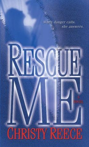 Review: Rescue Me by Christy Reece