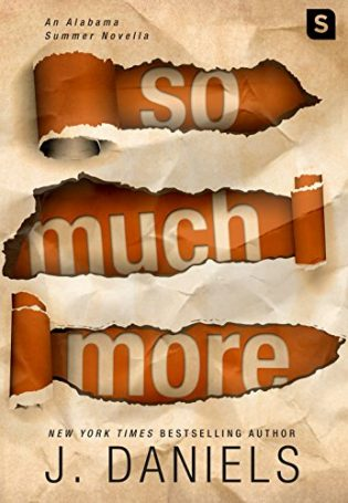 So Much More by J. Daniels