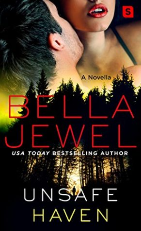 Unsafe Haven by Bella Jewel