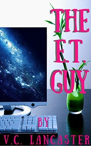 Review: The E.T. Guy by V.C. Lancaster