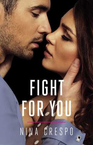 Fight for You by Nina Crespo