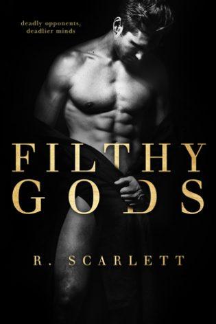 Filthy Gods by R. Scarlett
