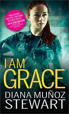 I Am Grace by Diana Muñoz Stewart