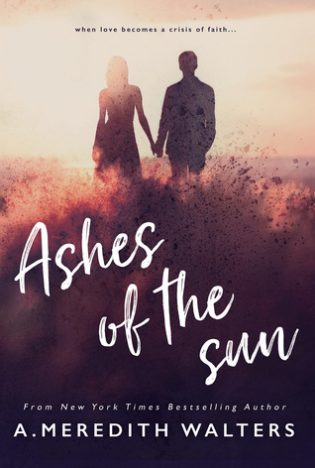 Ashes of the Sun by A. Meredith Walters