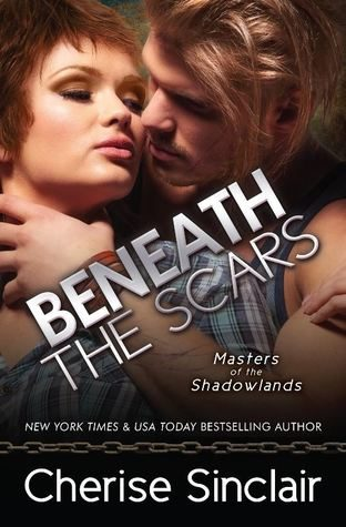 ARC Review: Beneath the Scars by Cherise Sinclair