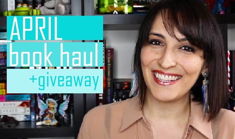 Book Haul + Giveaway: April 2018