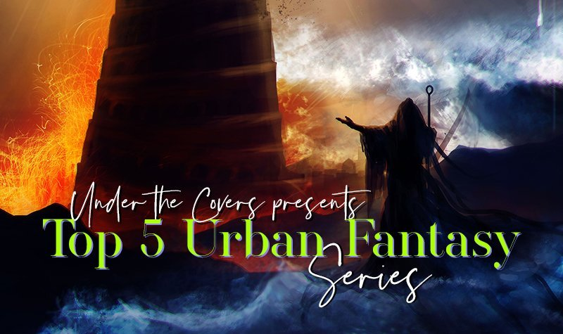 Suzanne's Top 5 Urban Fantasy series!