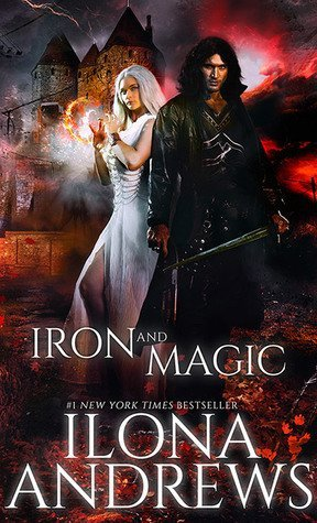 ARC Review: Iron and Magic by Ilona Andrews