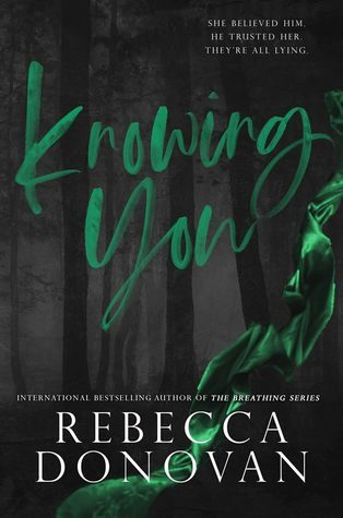 Knowing You by Rebecca Donovan