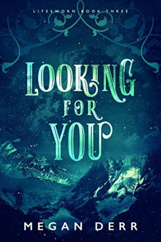 Looking for You by Megan Derr