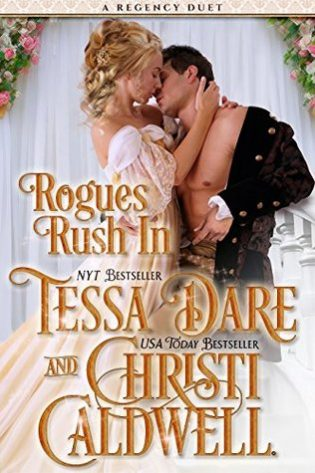 Rogues Rush In by Tessa Dare and Christi Cardwell