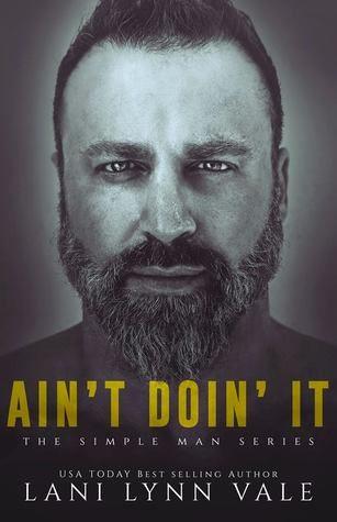 Ain't Doin' It by Lani Lynn Vale