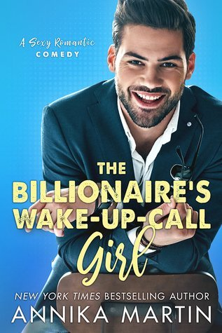 ARC Review: The Billionaire's Wake-up-call Girl by Annika Martin