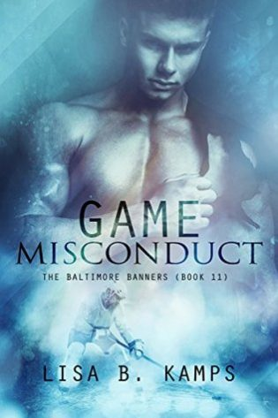 Game Misconduct by Lisa B. Kamps
