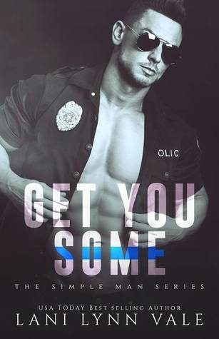 Get You Some by Lani Lynn Vale