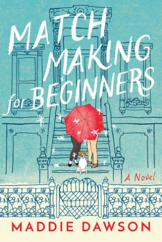 Matchmaking for Beginners by Maddie Dawson
