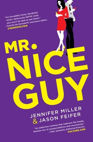 Mr. Nice Guy by Jennifer Miller, Jason Feifer