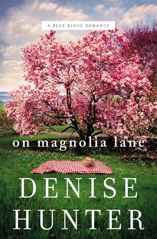 On Magnolia Lane by Denise Hunter