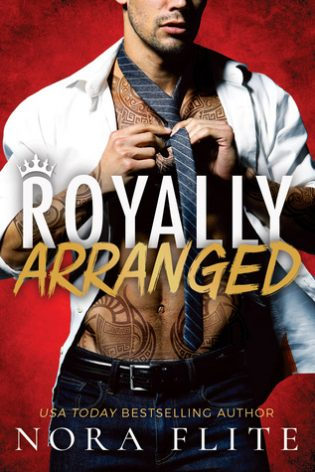 Royally Arranged by Nora Flite