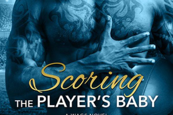 Scoring the Player's Baby by Naima Simone
