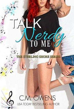 Talk Nerdy To Me by C.M. Owens
