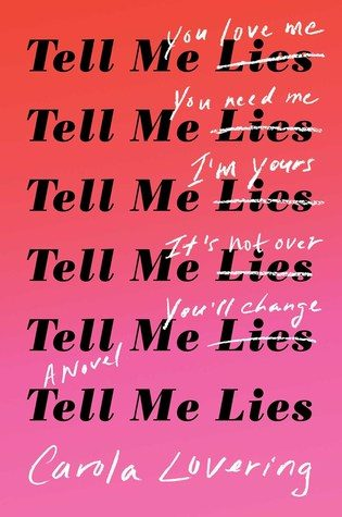 Tell Me Lies by Carola Lovering