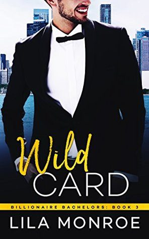 Wild Card by Lila Monroe