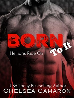 Born to It by Chelsea Camaron