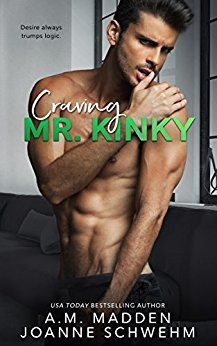 Craving Mr. Kinky by A.M. Madden and Joanne Schwehm