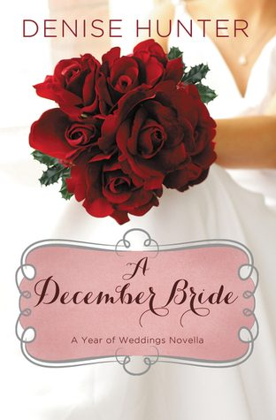 Review: A December Bride by Denise Hunter
