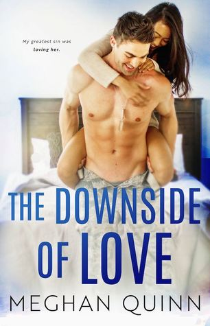 ARC Review: The Downside of Love by Meghan Quinn