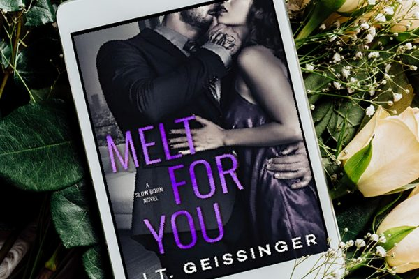 ARC Review: Melt for You by J.T. Geissinger