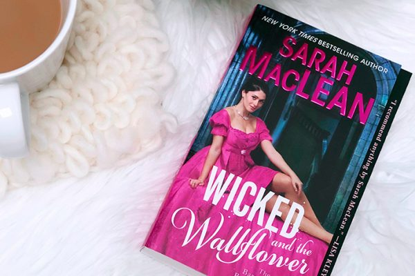 ARC Review: Wicked and the Wallflower by Sarah MacLean