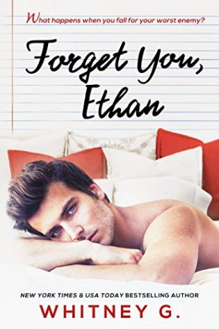 Forget You, Ethan by Whitney G.