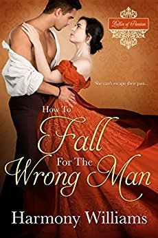 How to Fall for the Wrong Man by Harmony Williams