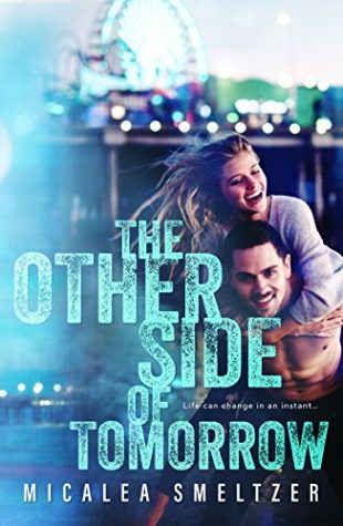 The Other Side of Tomorrow by Micalea Smeltzer