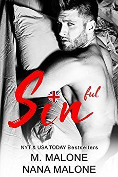Sinful by M. Malone and Nana Malone