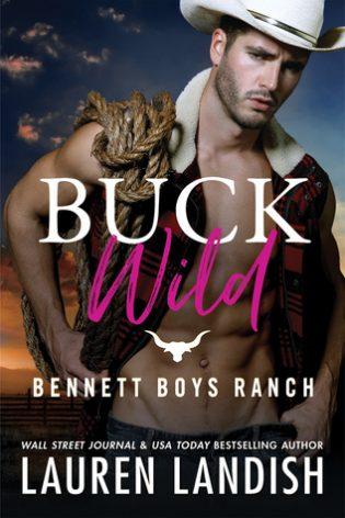 Buck Wild by Lauren Landish