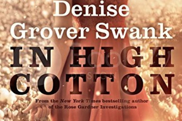 In High Cotton by Denise Grover Swank
