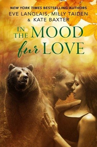 ARC Review: In the Mood Fur Love by Eve Langlais, Milly Taiden, Kate Baxter