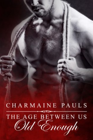Old Enough by Charmaine Pauls