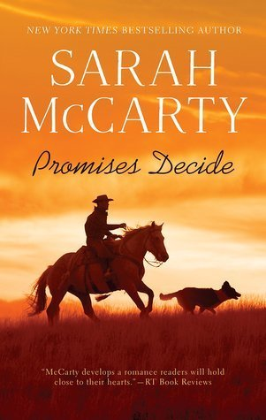 ARC Review: Promises Decide by Sarah McCarty