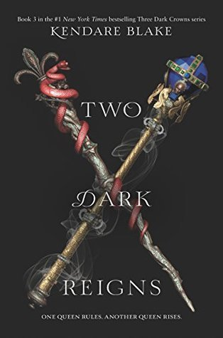 Two Dark Reigns by Kendare Blake