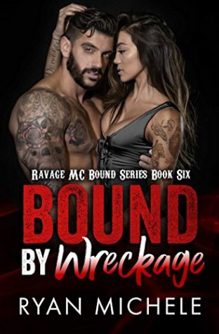 Bound by Wreckage by Ryan Michele