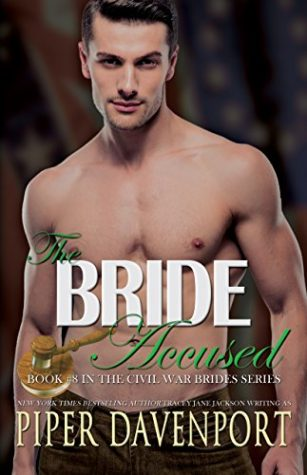 The Bride Accused by Piper Davenport