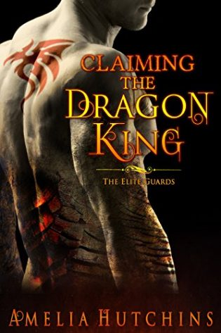 Claiming the Dragon King by Amelia Hutchins